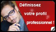 Définissez votre profil profesionnel